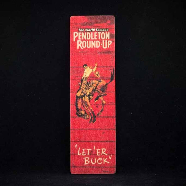 Pendleton Round-Up Wooden Bookmark