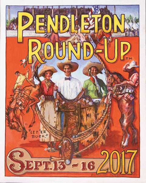 Official 2017 Pendleton Round-Up Poster by Buckeye Blake