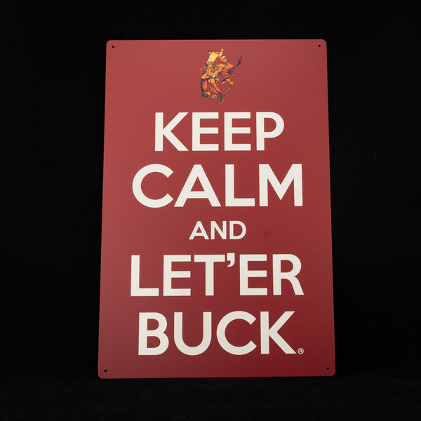"Pendleton Round-Up ""Keep Calm & Let 'er Buck"" Sign"