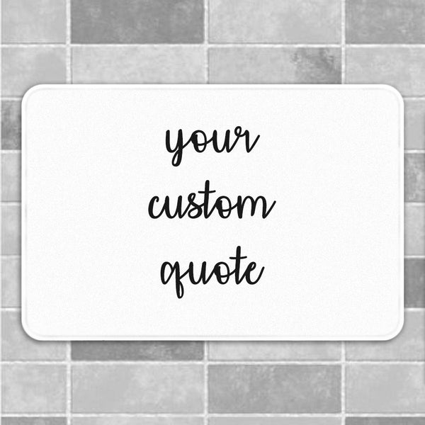 Custom Bath Mat, Custom Bath Rug, Funny Bath Mat, Personalized Bath Mat, Memory Foam, Non Slip, Machine Washable, Printed in USA
