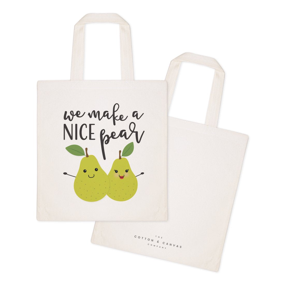 We Make A Nice Pear Cotton Canvas Tote Bag