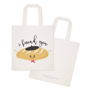 I Knead You Cotton Canvas Tote Bag