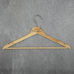 Conversational Wood Hanger - Hello Handsome