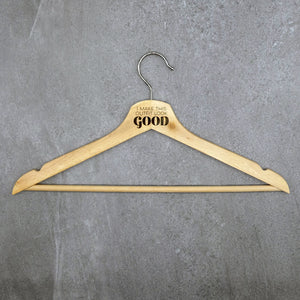 Conversational Wood Hanger - I Make This Outfit Look Good