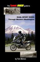 Dual Sport Rides Through Western Washington