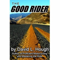 The Good Rider- by David Hough