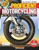 Proficient Motorcycling - 2nd Edition