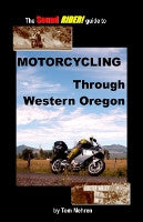 Motorcycling Through Western Oregon