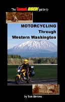 Motorcycling Through Western Washington
