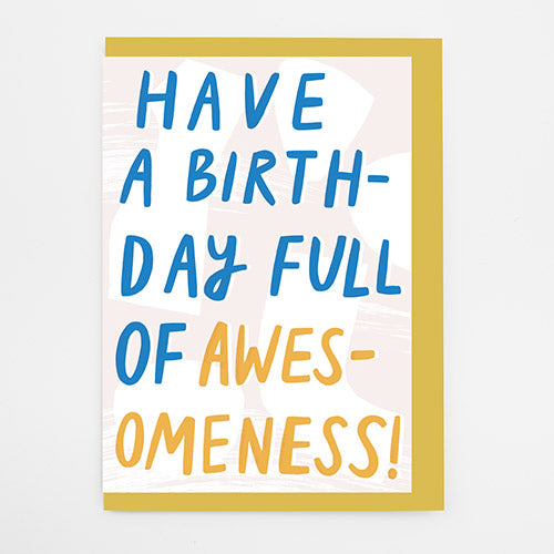Birthday Of Awesomeness Card