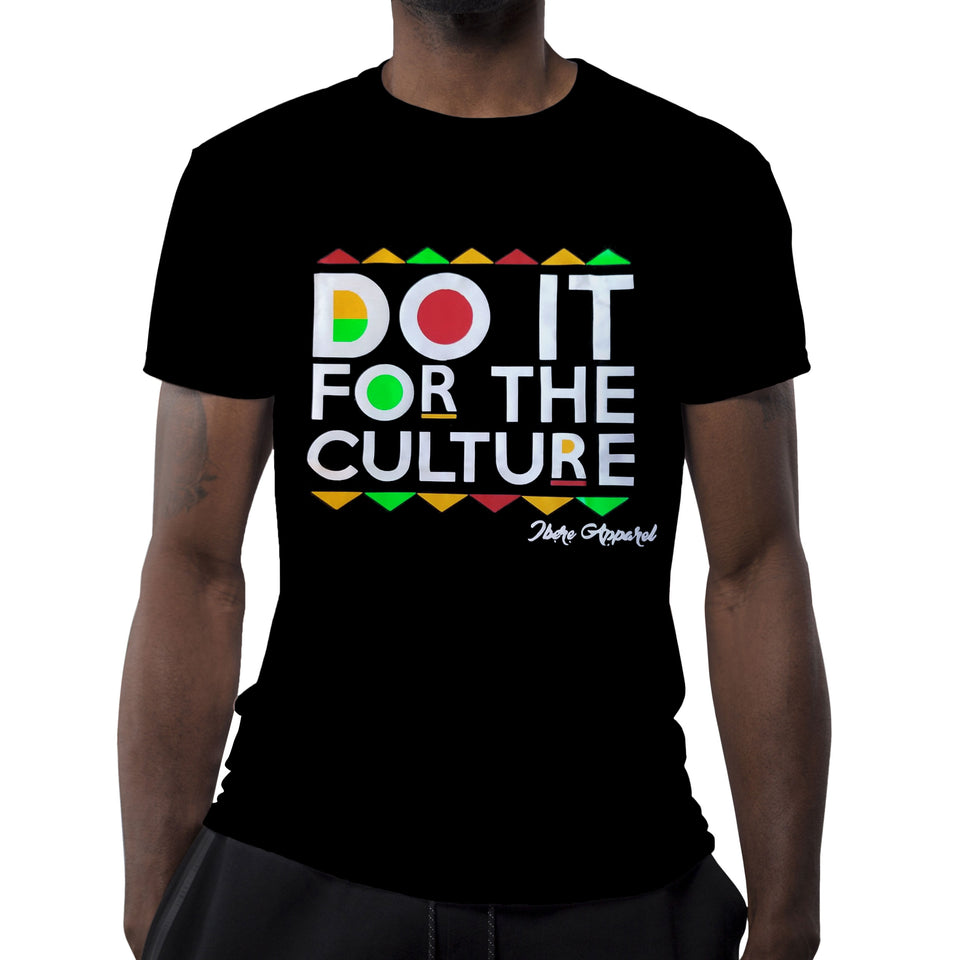 Do it for the Culture - tshirt quote