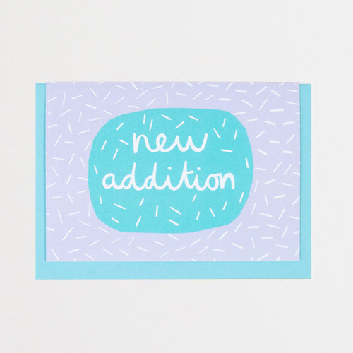 New Addition Card