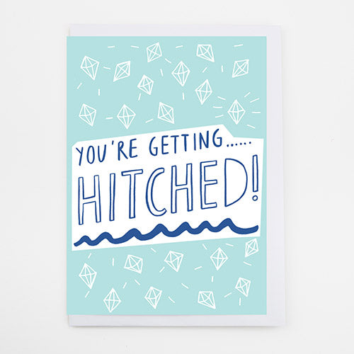 You're Getting Hitched Engagement Card