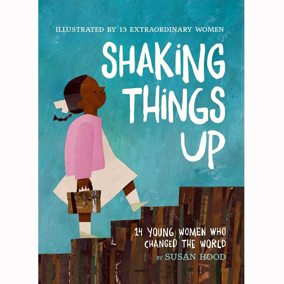Susan Hood, Feminist, Young Women, CHILDRENS, inspiring, activists,  CHILDRENS AGES 10+, artist, mentor, Maya Lin, Mary Anning, Ruby Bridges