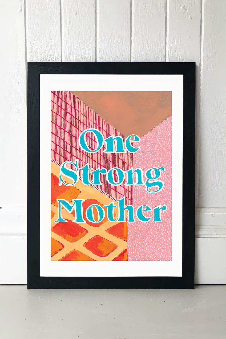 Strong Mother Art Print - great Mother's Day Gift