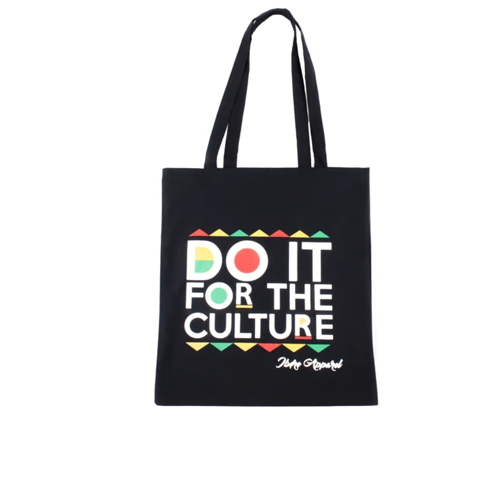 Do It For The Culture Tote Bag