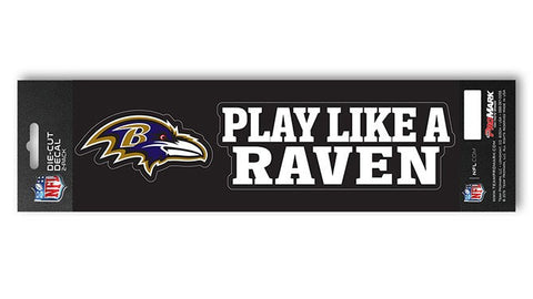 "Baltimore Ravens Set of 2 Die Cut Slogan Decal Stickers ""Play Like A Raven"""
