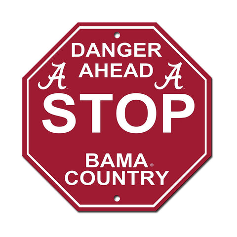 "Alabama Crimson Tide Stop Sign NEW! 12""X12"" ""Danger Ahead"" Man Cave"