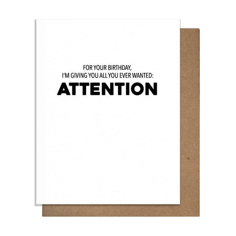 Attention Birthday Card