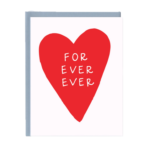 For Ever Ever Greeting Card