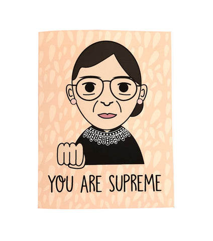 You Are Supreme Notorious RBG Card