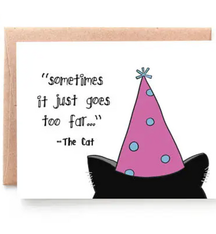 Too Far Cat greeting card