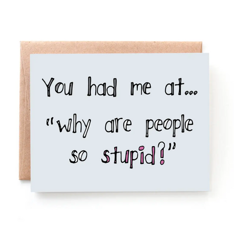 Stupid People greeting card