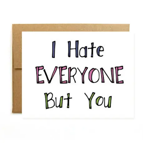 Hate Everyone greeting card