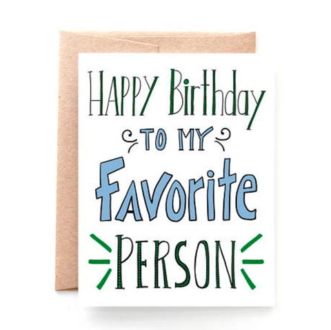Favorite Person Birthday greeting card