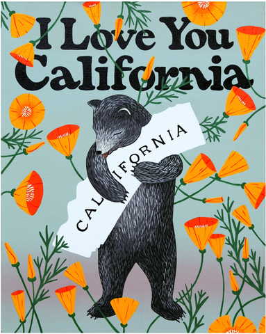 I Love You California Garden Print