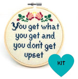 You Get What You Get Cross Stitch Kit