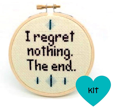Regret Nothing Cross Stitch Kit