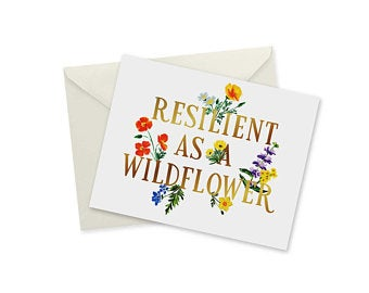 Resilient as a Wildflower Greeting Card