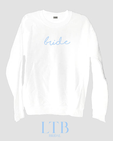 [LTB Customs] Bridal Bride Script Crewneck Sweatshirt