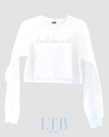 [LTB Customs] Bridal Bridesmaid Script Cropped Crewneck Sweatshirt