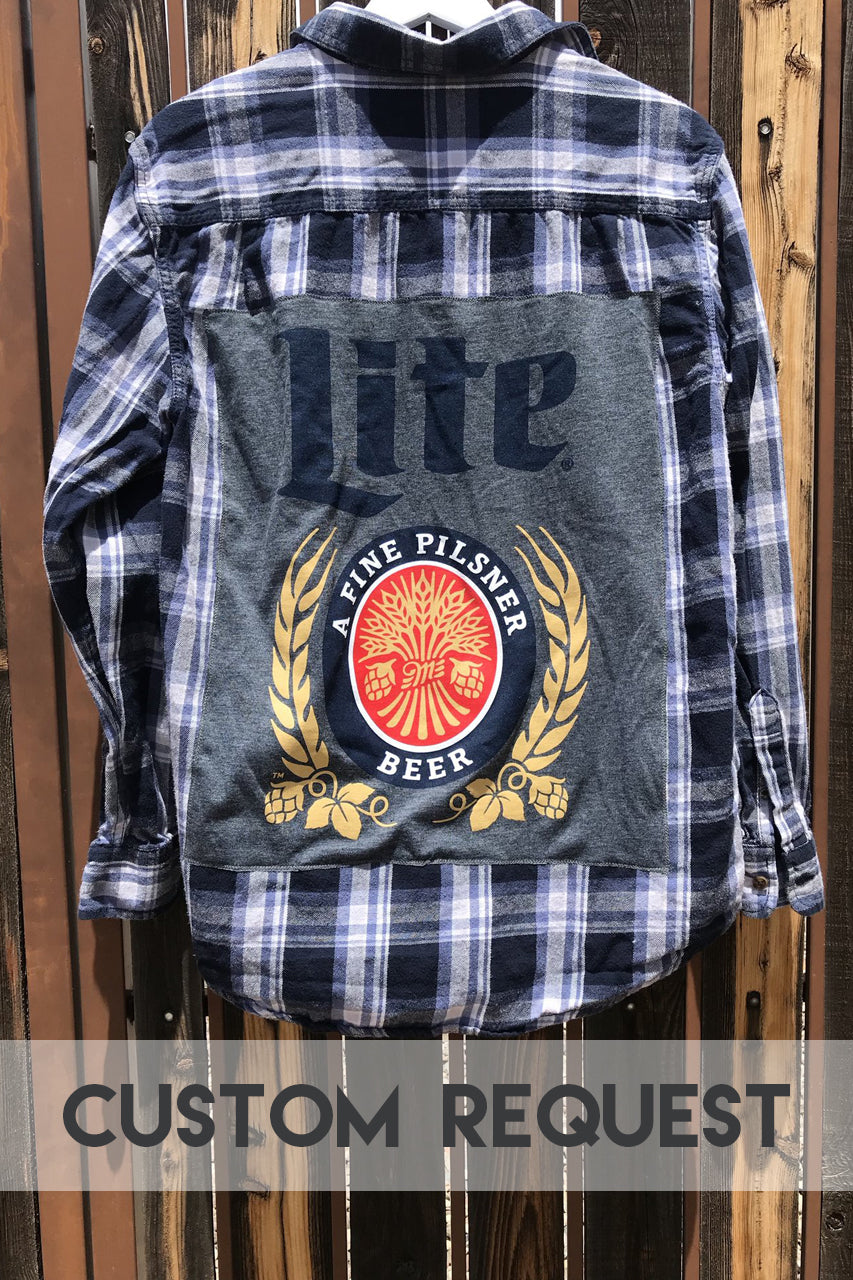 Custom Request I'll Drink to that Flannel