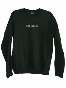 [LTB Customs] Go Birds Sweatshirt