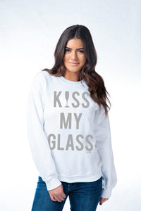 Kiss My Glass Sweatshirt