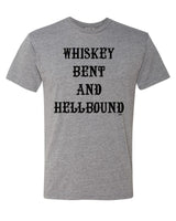 [SUMMER SALE] Whiskey Bent and Hellbound Tee Gray
