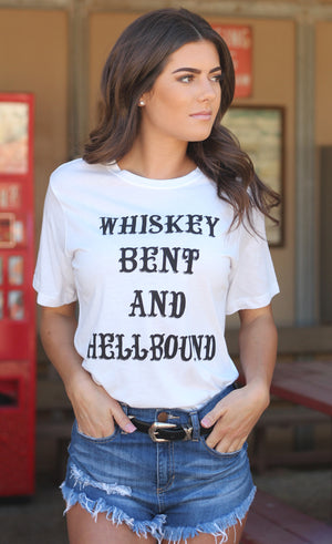 Whiskey Bent and Hellbound White Tee