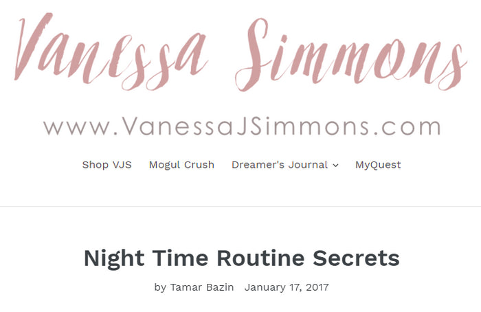 Vanessa Simmons: Night Time Routine Secrets