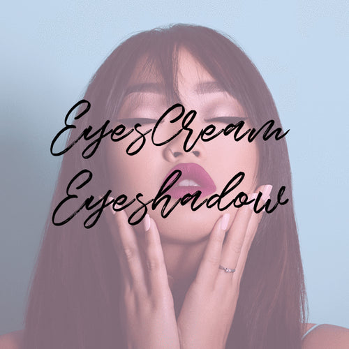 EyesCream Eyeshadow
