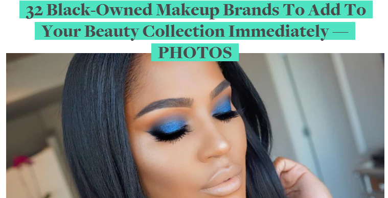 Bustle: Black-Owned Makeup Brands to Add to Your Collection