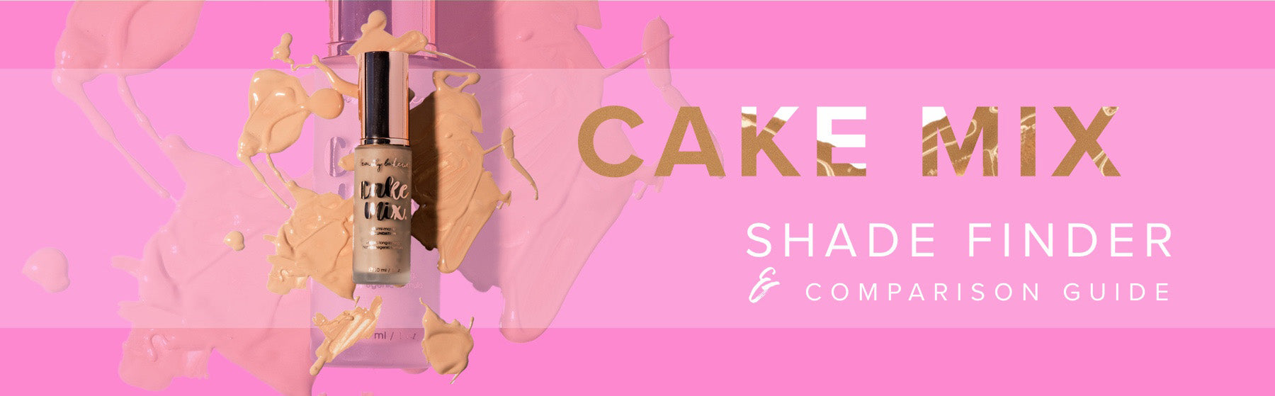 Cake Mix Foundation Dupe Chart | Your Guide to Cake Mix