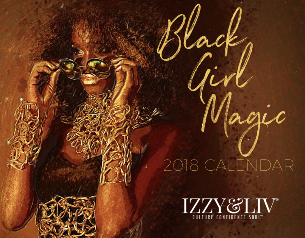 Editors' Picks: 2018 Black Girl Magic Calendar