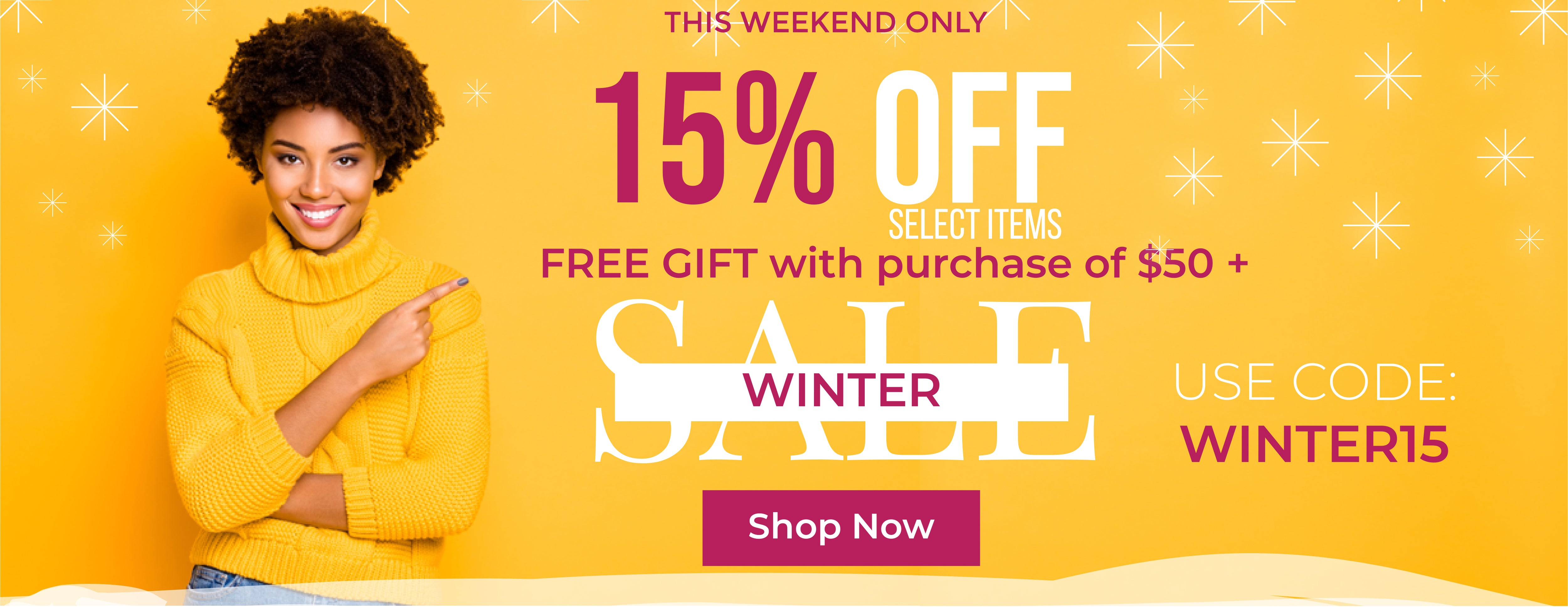 Winter Sale - 15% Off Select Items