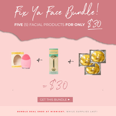 Fix Ya Face Bundle - While Supplies Last