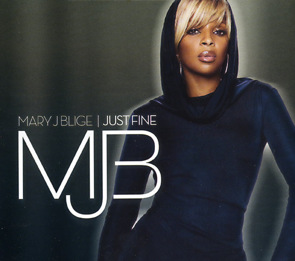 Uplifting Songs: Just Fine by Mary J. Blige