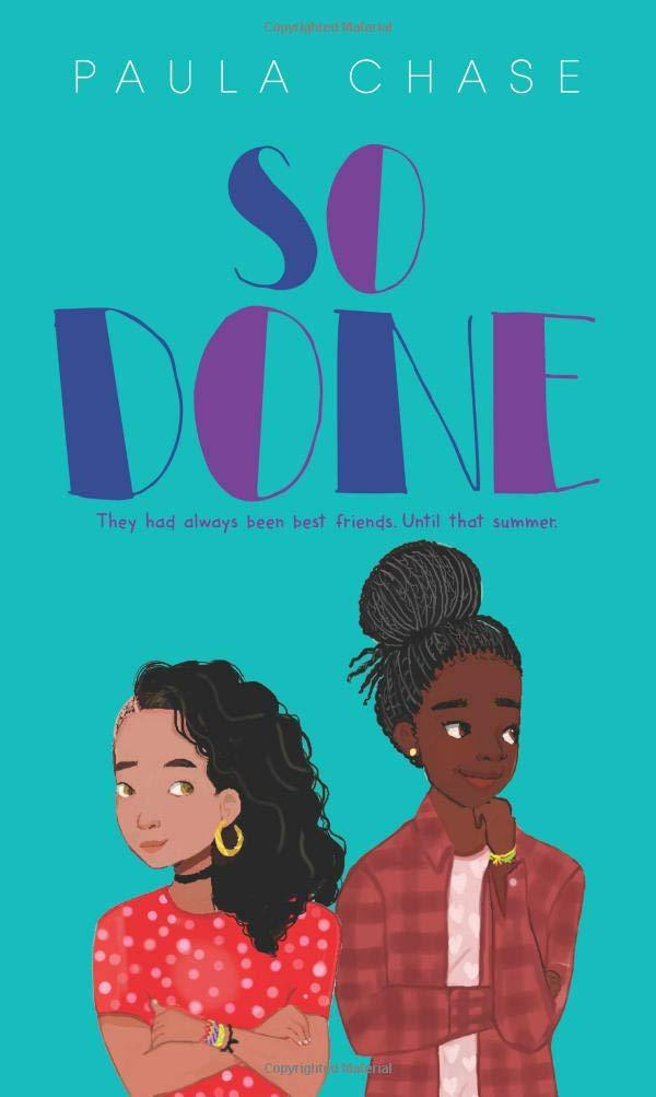 So Done by Paula Chase (for Tweens/Teens)