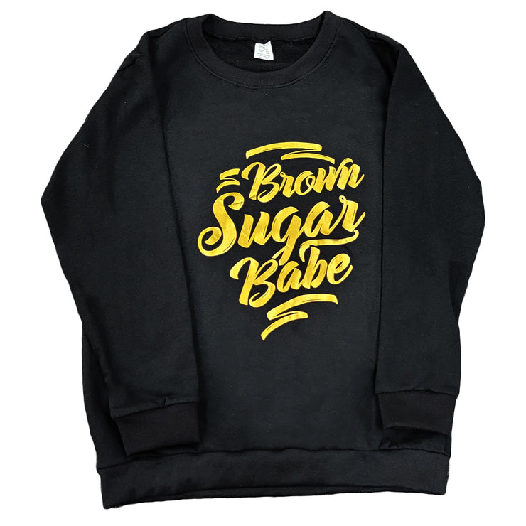 Brown Sugar Babe Sweatshirt